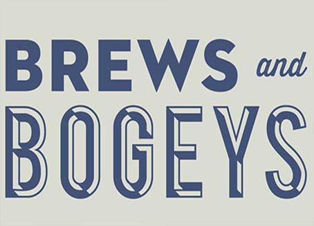 Artwork that says Brews & Bogeys
