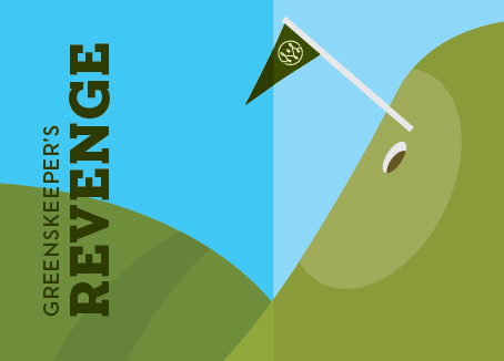 Artwork of putting area of golf course with text that reads Greenskeeper's Revenge